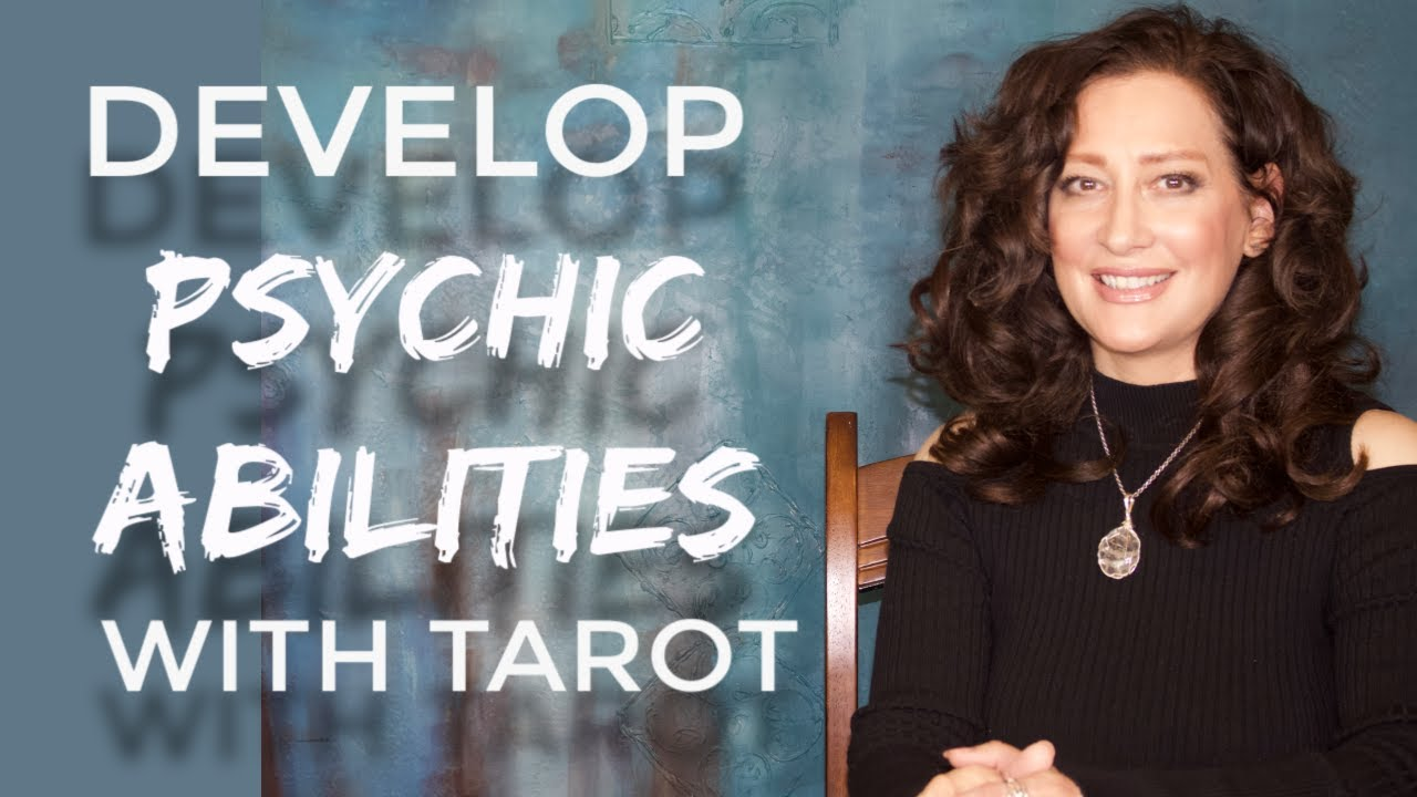 Developing Psychic Ability with Intuitive Tarot Reading